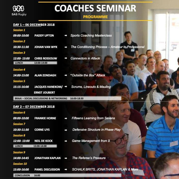 Here is the programme for our SAS Rugby Coaches Seminar! Ernst Joubert Corne Uys…
